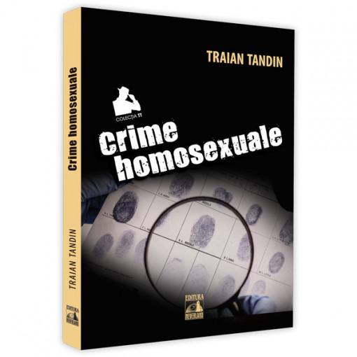 Crime homosexuale - TRAIAN TANDIN