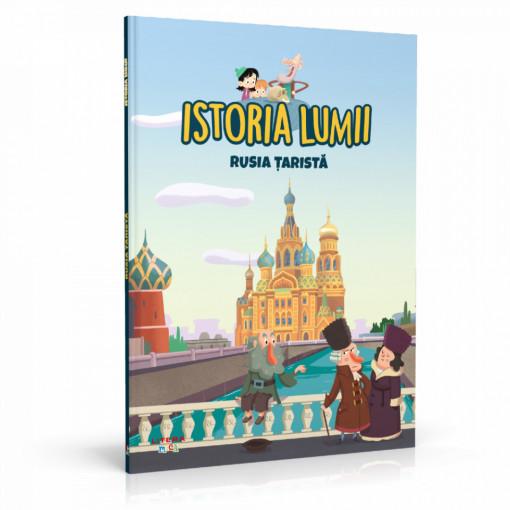 Editia nr. 32 - Rusia țaristă (Istoria pentru copii)