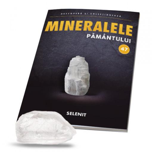 Editia nr. 47 - Selenit (Mineralele Pamantului)