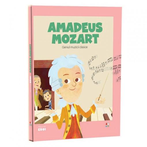 Micii mei eroi - Editia Nr. 09 - Amadeus Mozart