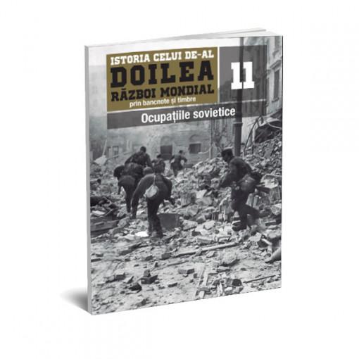 Editia nr. 11 - Ocupatiile sovietice (doua bancnote si opt timbre)