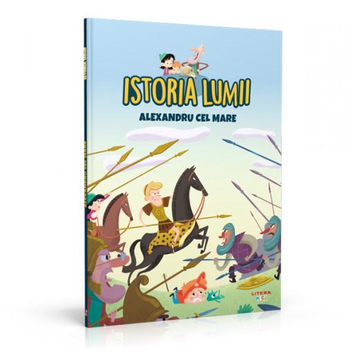 Editia nr. 06 - Alexandru cel Mare (Istoria pentru copii)
