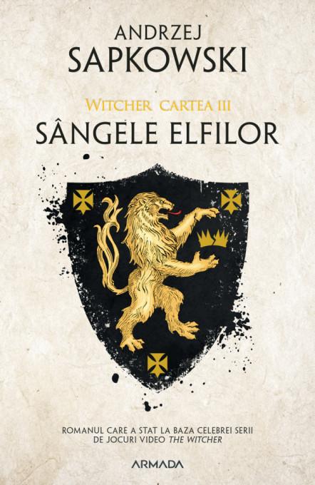 Sangele elfilor ed. 2019 (Seria Witcher partea a III-a)
