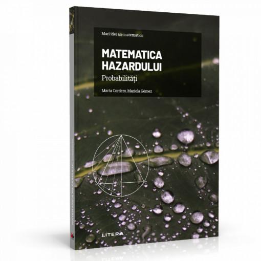 Ediția nr. 5 - Matematica hazardului (Mari idei ale matematicii)