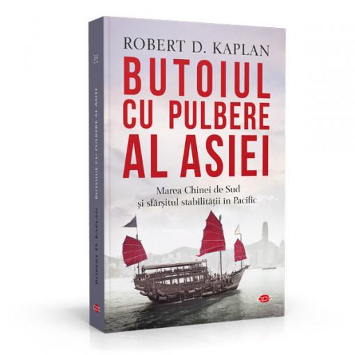 Butoiul cu pulbere al Asiei - ROBERT KAPLAN