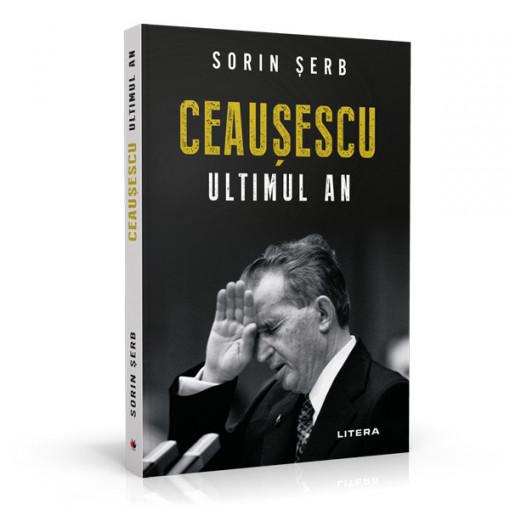 Ceausescu, ultimul an - Sorin Serb