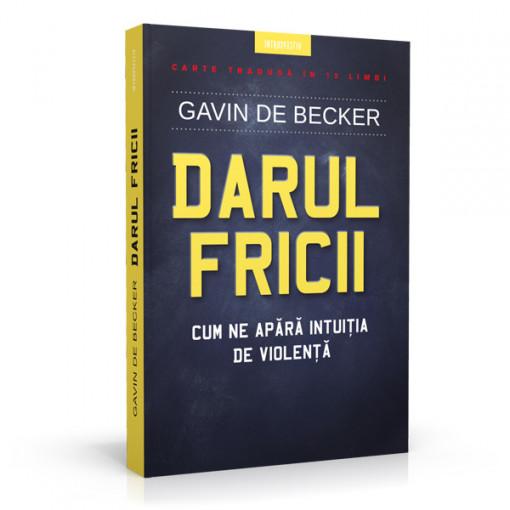 Darul fricii - Gavin de Becker