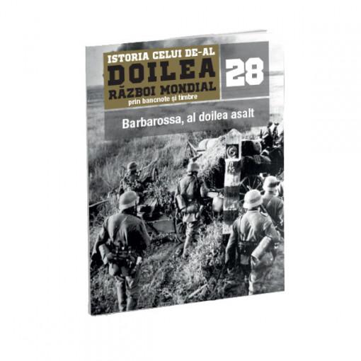 Editia nr. 28 - Barbarossa, al doilea asalt (doua bancnote si patru timbre)