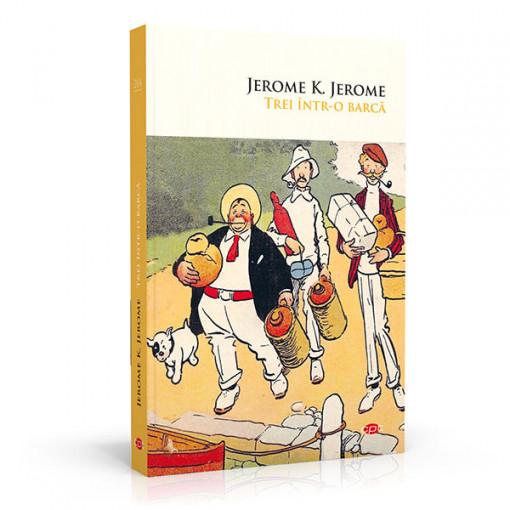 Trei intr-o barca - Jerome K. Jerome