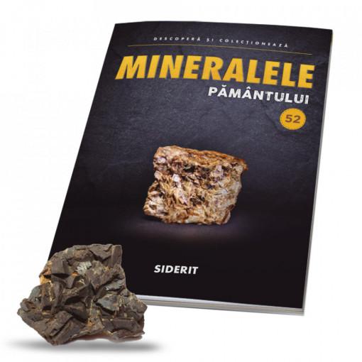 Editia nr. 52 - Siderit (Mineralele Pamantului)