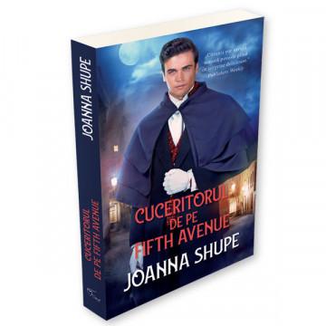 Cuceritorul de pe Fifth Avenue - Joanna Shupe