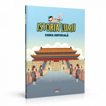 Editia nr. 27 - China imperială (Istoria pentru copii)