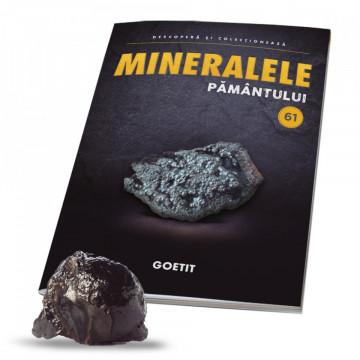 Editia nr. 61 - Goetit (Mineralele Pamantului)