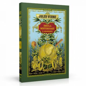Jules Verne - Insula misterioasă. ABANDONUL- Ediția nr. 10