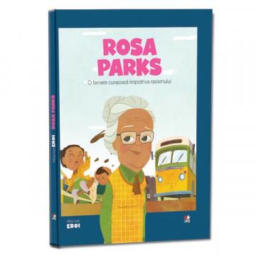 Micii mei eroi - Editia nr. 27 - Rosa Parks