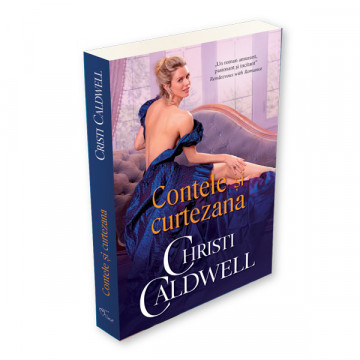 Contele si curtezana - Christi Caldwell