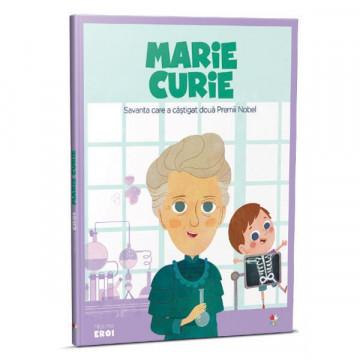 Micii mei eroi - Editia Nr. 04 - Marie Curie
