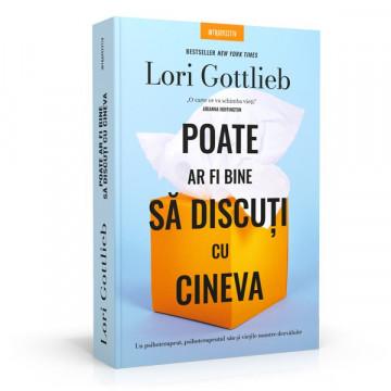 Poate ar fi bine sa discuti cu cineva, Lori Gottlieb