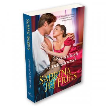 Sa iubesti o pacatoasa - Sabrina Jeffries