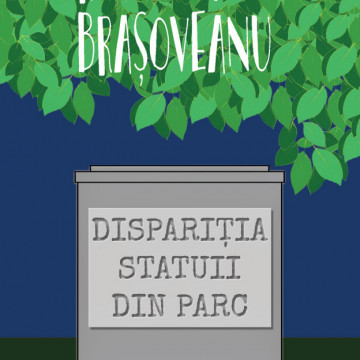 Disparitia statuii din parc (ed. 2019)