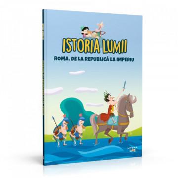 Editia nr. 09 - Roma. De la Republică la imperiu (Istoria pentru copii)