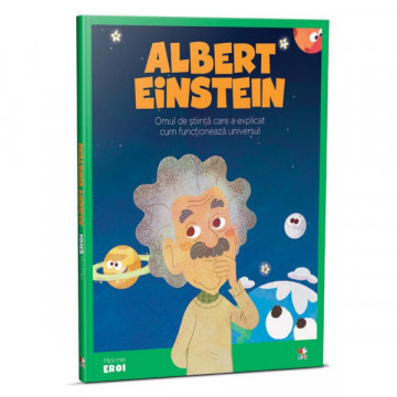Micii mei eroi - Editia Nr. 03 - Albert Einstein