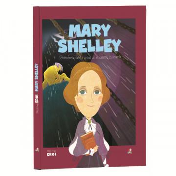 Micii mei eroi - editia nr. 51 - Mary Shelley