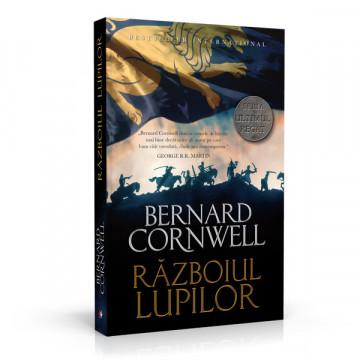 Razboiul Lupilor - Bernard Cornwell