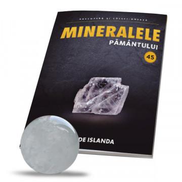 Editia nr. 45 - SPAT DE ISLANDA (Mineralele Pamantului)