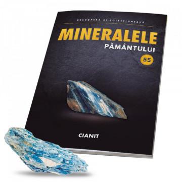 Editia nr. 55 - Cianit (Mineralele Pamantului)