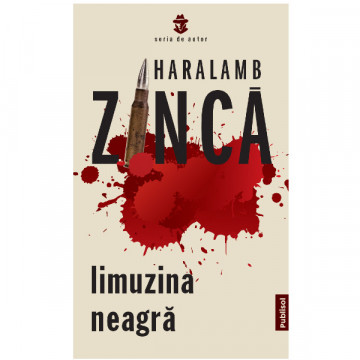 Limuzina Neagra – Haralamb Zinca