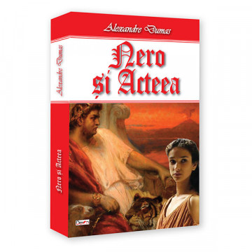 Nero si Acteea - Alexandre Dumas