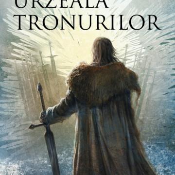Urzeala tronurilor (Seria Cantec de gheata si foc partea I ed. 2017)