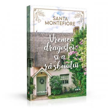Vremea dragostei si a razboiului - Santa Montefiore