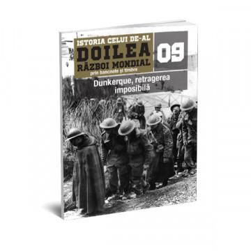 Editia nr. 09 - Dunkerque, retragerea imposibila (doua bancnote si opt timbre)