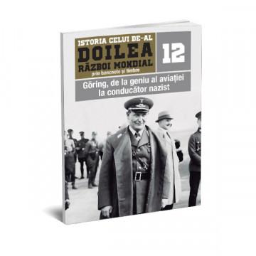 EDITIA NR. 12 - Göring, de la geniu al aviatiei la conducator nazist (doua bancnote si opt timbre)
