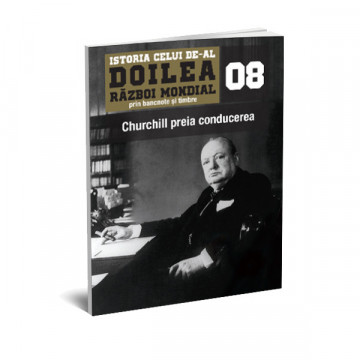Editia nr. 08 - Churchill preia conducerea (doua bancnote si opt timbre)