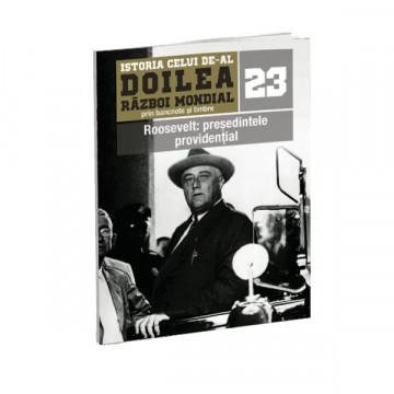 Editia nr. 23 - Roosevelt: presedintele providential (doua bancnote si sase timbre)