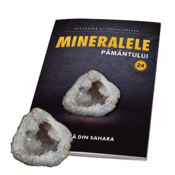 Editia nr. 24 - Geoda din Sahara (Mineralele Pamantului)