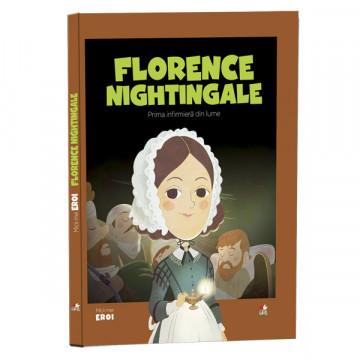 MICII MEI EROI - EDITIA NR. 48 - Florence Nightingale