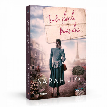 Toate Florile Parisului - Sarah Jio
