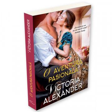 O aventura pasionala - VICTORIA ALEXANDER