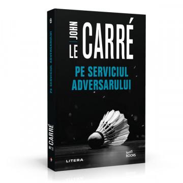 Pe serviciul adversarului - John le Carré