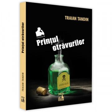 Printul otravilor - TRAIAN TANDIN