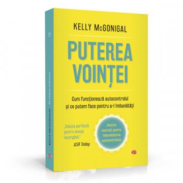 Puterea Vointei - Kelly McGonigal