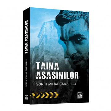 Taina asasinilor - Sorin Mihai Barbieru