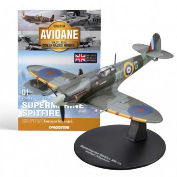 Editia nr. 01 - Avion Fortele Aeriene Britanice Supermarine Spitfire