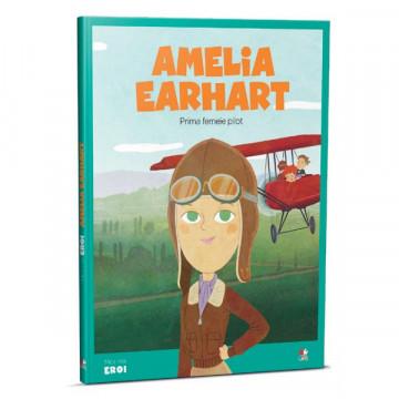 Micii mei eroi - Editia Nr. 07 - Amelia Earhart