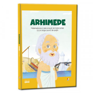 Micii mei eroi - Editia Nr. 15 - Arhimede