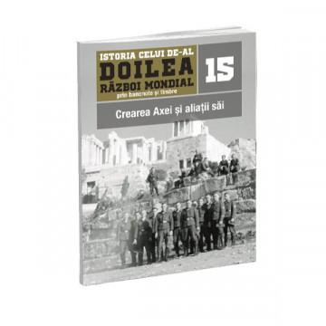 Editia nr. 15 - Crearea Axei si aliatii sai (doua bancnote si patru timbre)
